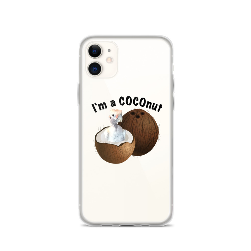 I'm a COCOnut iPhone Case